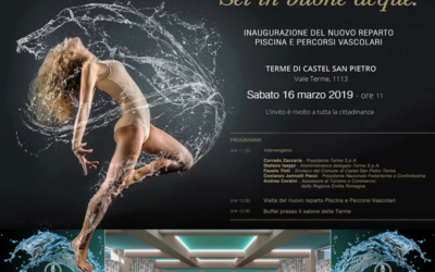 Inaugurazione del NUOVO REPARTO PISCINA E PERCORSI VASCOLARI delle Terme di Castel San Pietro