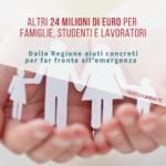 ALTRI 24 MILIONI DI EURO PER FAMIGLIE, STUDENTI E LAVORATORI